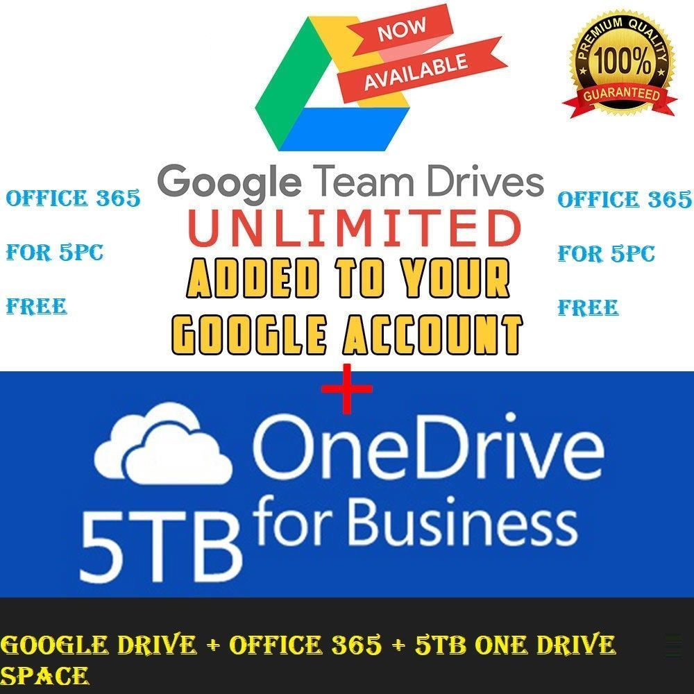 Google Drive Unlimited added to your Account + OneDrive 5TB +